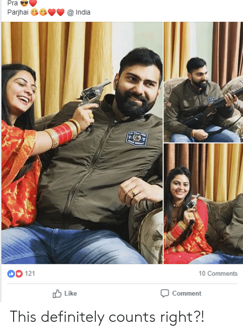 Definitely, Indianpeoplefacebook, and Comment: Parjhai 66India  121  10 Comments  Like  Comment This definitely counts right?!