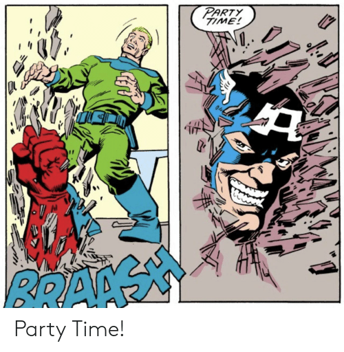 Party, Time, and Party Time: PARTY  TIME!  RRAGA Party Time!