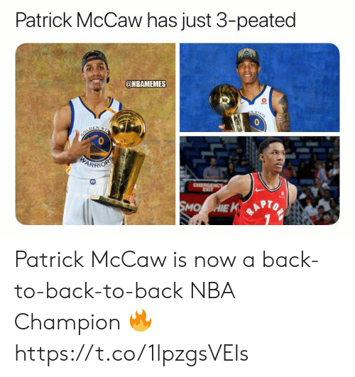 Back to Back, Memes, and Nba: Patrick McCaw has just 3-peated  @NBAMEMES  NST  BOLDEN 2  PARRIOSS  EMERGENCy  SMO HIE K Patrick McCaw is now a back-to-back-to-back NBA Champion 🔥 https://t.co/1lpzgsVEIs