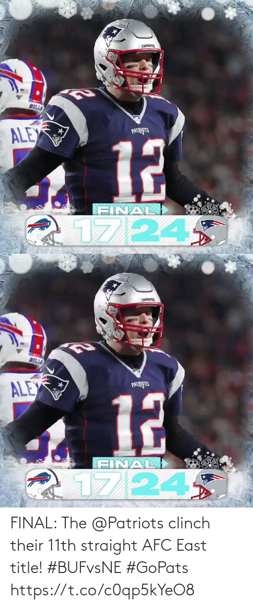 bells: PATRS  BILLS  ি  ALEX  PATRIOTS  12  FINAL)  1724   BELLS  ALEX  PATRIPTS  12  FINAL  17/24 FINAL: The @Patriots clinch their 11th straight AFC East title! #BUFvsNE #GoPats https://t.co/c0qp5kYeO8