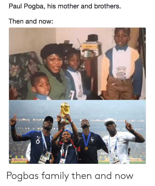 paul pogba: Paul Pogba, his mother and brothers.  Then and now:  WORLD Pogbas family then and now
