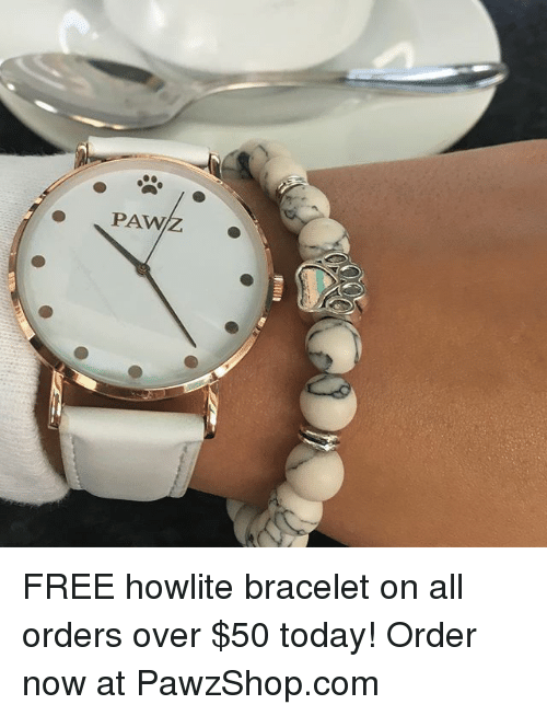 pawe: PAW FREE howlite bracelet on all orders over $50 today! Order now at PawzShop.com