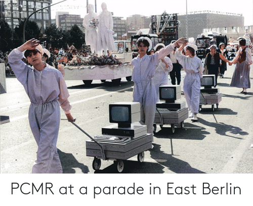 east: PCMR at a parade in East Berlin