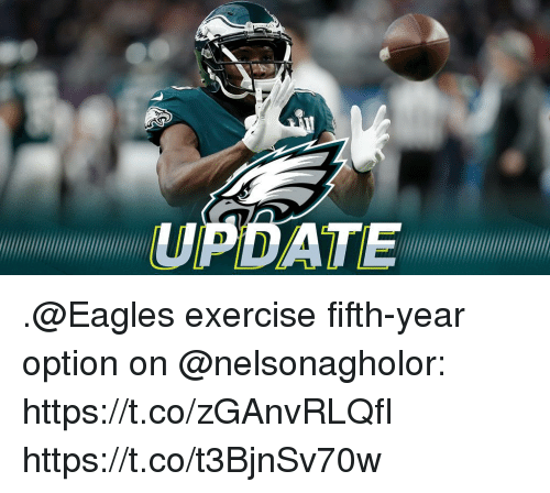 Philadelphia Eagles, Memes, and Exercise: PDATE .@Eagles exercise fifth-year option on @nelsonagholor: https://t.co/zGAnvRLQfI https://t.co/t3BjnSv70w