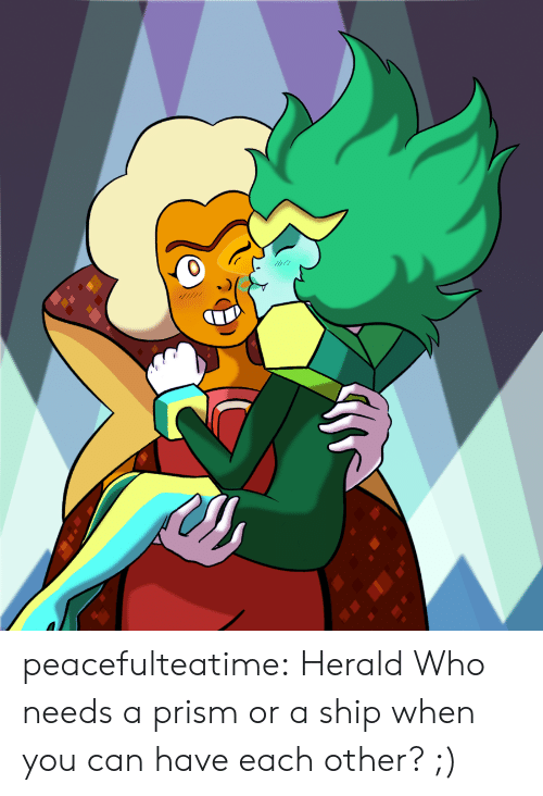 Tumblr, Blog, and Com: peacefulteatime:  HeraldWho needs a prism or a ship when you can have each other? ;)