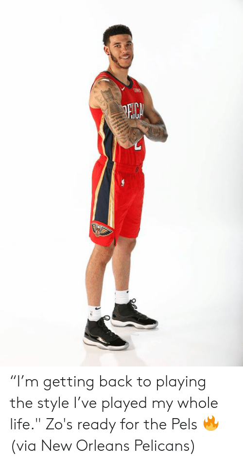 """Pelicans: PECA """"I'm getting back to playing the style I've played my whole life.""""  Zo's ready for the Pels 🔥  (via New Orleans Pelicans)"""
