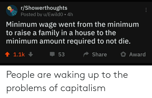 Are: People are waking up to the problems of capitalism