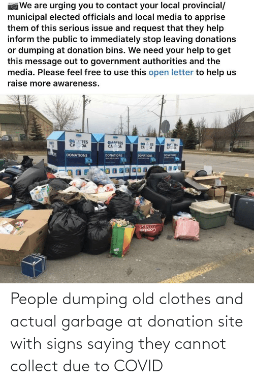 dumping: People dumping old clothes and actual garbage at donation site with signs saying they cannot collect due to COVID
