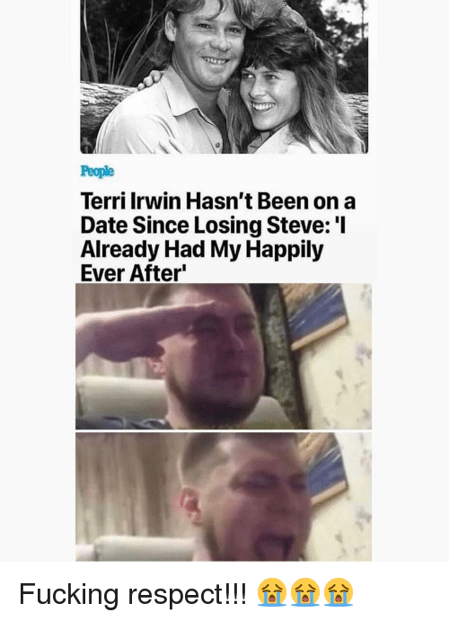 Happily Ever After: People  Terri Irwin Hasn't Been on a  Date Since Losing Steve: 'I  Already Had My Happily  Ever After Fucking respect!!! 😭😭😭