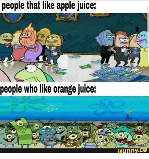 Apple, Juice, and Orange: people that like apple juice:  people who like orange juice:  ifunny.co