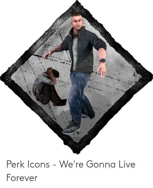 Live Forever: Perk Icons - We're Gonna Live Forever