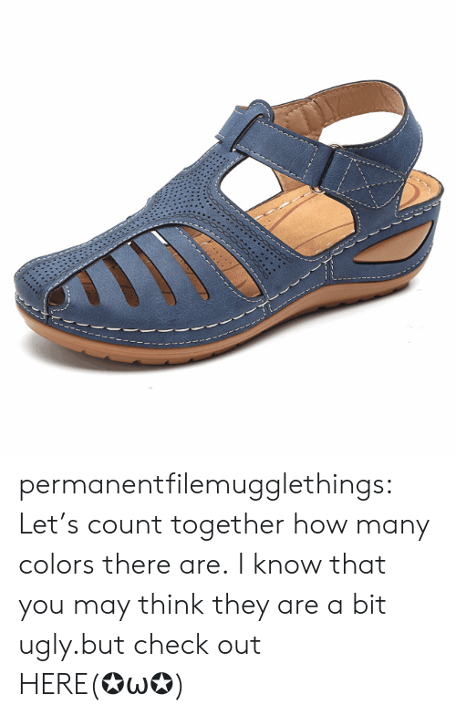 Tumblr, Ugly, and Blog: permanentfilemugglethings: Let's count together how many colors there are. I know that you may think they are a bit ugly.but check out HERE(✪ω✪)