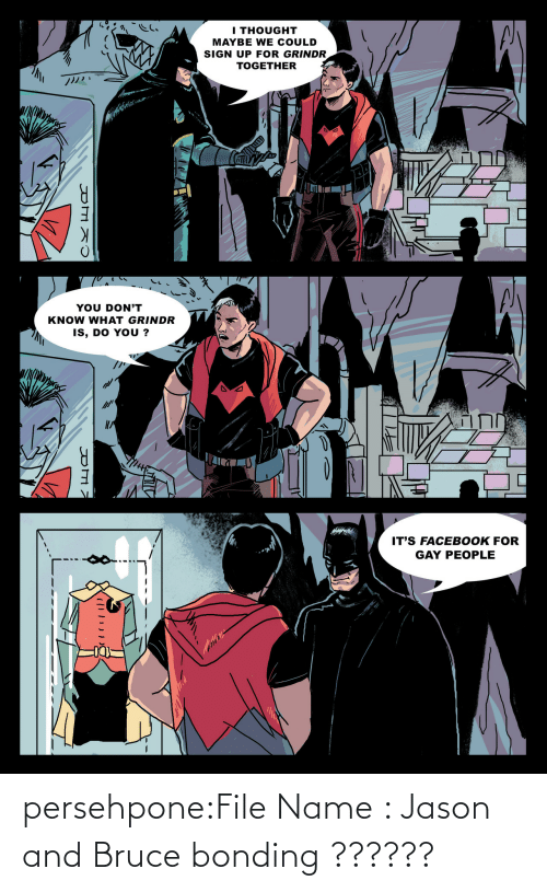 Bruce: persehpone:File Name : Jason and Bruce bonding ??????