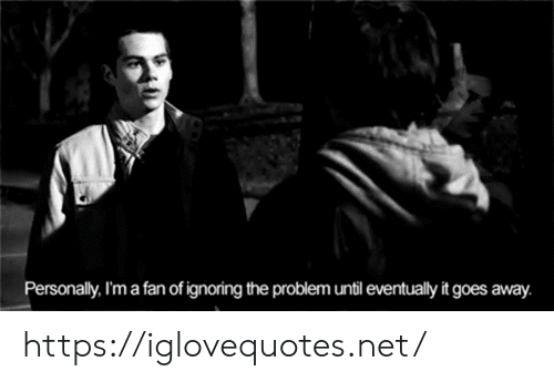 Net, Href, and Problem: Personally, I'm a fan of ignoring the problem until eventually it goes away. https://iglovequotes.net/
