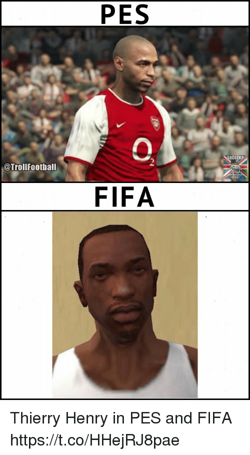 Fifa, Memes, and Thierry Henry: PES  OCCER  @Trollfootball  FIFA Thierry Henry in PES and FIFA https://t.co/HHejRJ8pae