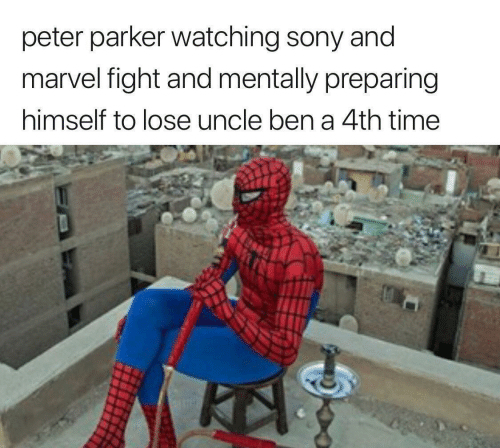 peter: peter parker watching sony and  marvel fight and mentally preparing  himself to lose uncle ben a 4th time