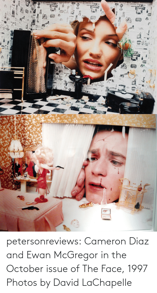 David: petersonreviews: Cameron Diaz and Ewan McGregor in the October issue of The Face, 1997 Photos by David LaChapelle