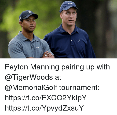 Peyton Manning: Peyton Manning pairing up with @TigerWoods at @MemorialGolf tournament: https://t.co/FXCO2YkIpY https://t.co/YpvydZxsuY
