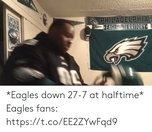 Philadelphia Eagles, Football, and Nfl: PHILADELPHIA  EAGLES TERRITORY  AGE  LOCKER  ROOM  EACH  Activa Vinda  Go ro Settings to aca *Eagles down 27-7 at halftime*  Eagles fans: https://t.co/EE2ZYwFqd9