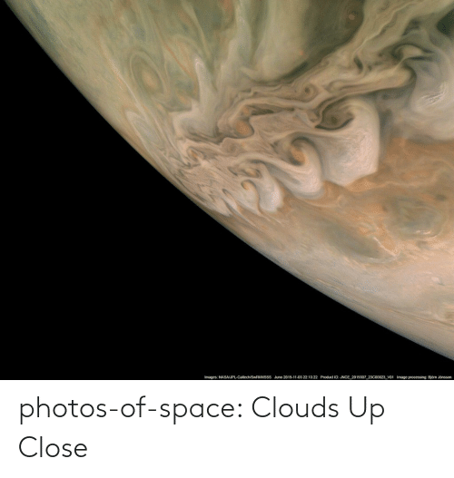 clouds: photos-of-space:  Clouds Up Close