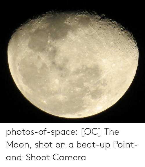 Tumblr, Blog, and Camera: photos-of-space:  [OC] The Moon, shot on a beat-up Point-and-Shoot Camera