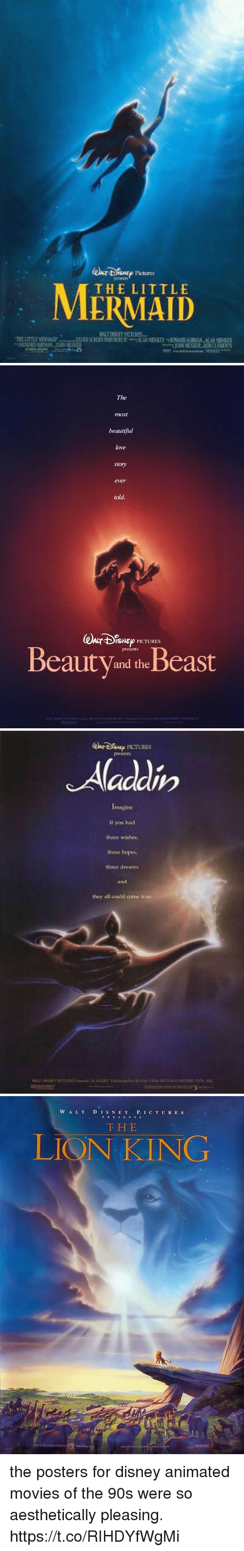 Beautiful, Disney, and Funny: Pictures  THE LITTLE   The  most  beautiful  love  story  ever  told  @kr4%Nep PK TURES  BeautV and theBeast   If you hid  three wblbes  theee ys  they all could come   W A LTD IS N E Y P. IC T UR ES  F H E  LIQN KING the posters for disney animated movies of the 90s were so aesthetically pleasing. https://t.co/RIHDYfWgMi