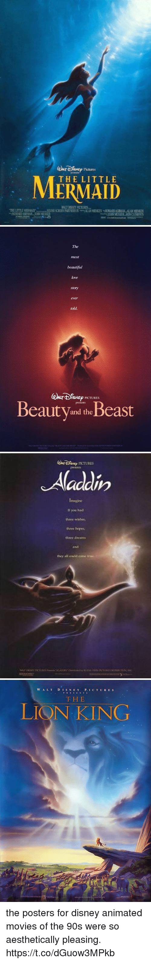 Beautiful, Disney, and Love: Pictures  THE LITTLE   The  most  beautiful  love  story  ever  told  @kr4%Nep PK TURES  BeautV and theBeast   If you hid  three wblbes  theee ys  they all could come   W A LTD IS N E Y P. IC T UR ES  F H E  LIQN KING the posters for disney animated movies of the 90s were so aesthetically pleasing. https://t.co/dGuow3MPkb