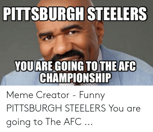 Pittsburgh Steelers Vouare Going To The Afc Championship