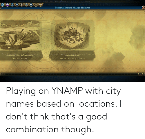 Locations: Playing on YNAMP with city names based on locations. I don't thnk that's a good combination though.