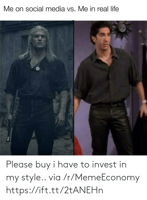 R Memeeconomy: Please buy i have to invest in my style.. via /r/MemeEconomy https://ift.tt/2tANEHn
