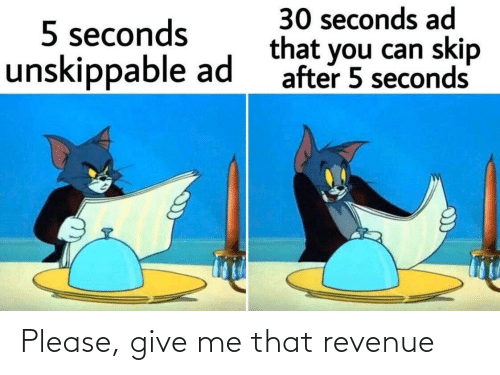 Me That: Please, give me that revenue