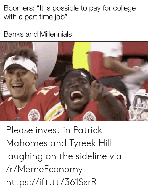patrick: Please invest in Patrick Mahomes and Tyreek Hill laughing on the sideline via /r/MemeEconomy https://ift.tt/361SxrR