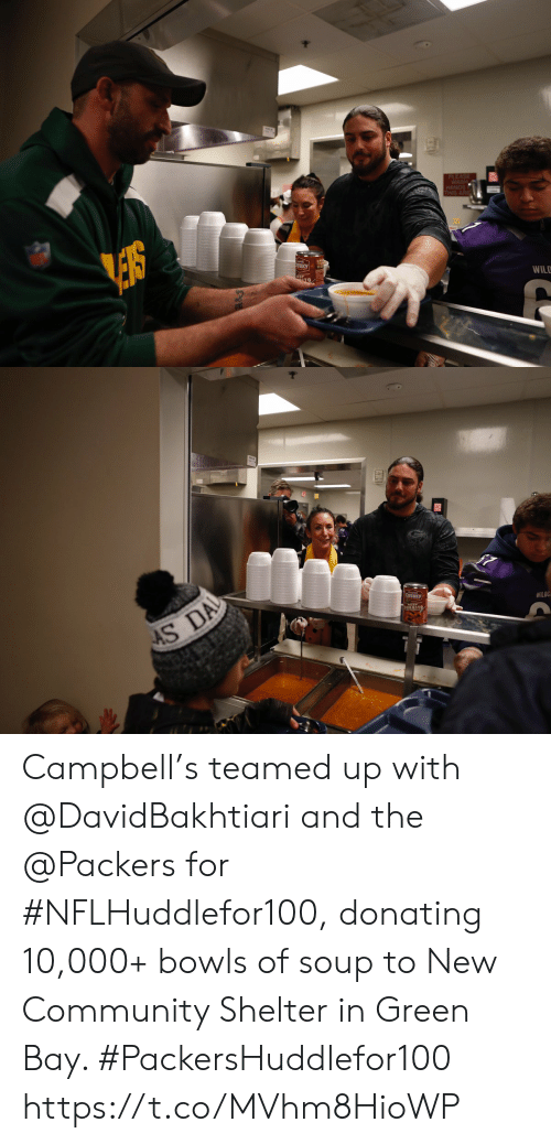 10 000: PLEASE  WASH  HANDS  THIS ARE  NKY  WILD   AS DA  CHUNKY  WILOC Campbell's teamed up with @DavidBakhtiari and the @Packers for #NFLHuddlefor100, donating 10,000+ bowls of soup to New Community Shelter in Green Bay. #PackersHuddlefor100 https://t.co/MVhm8HioWP