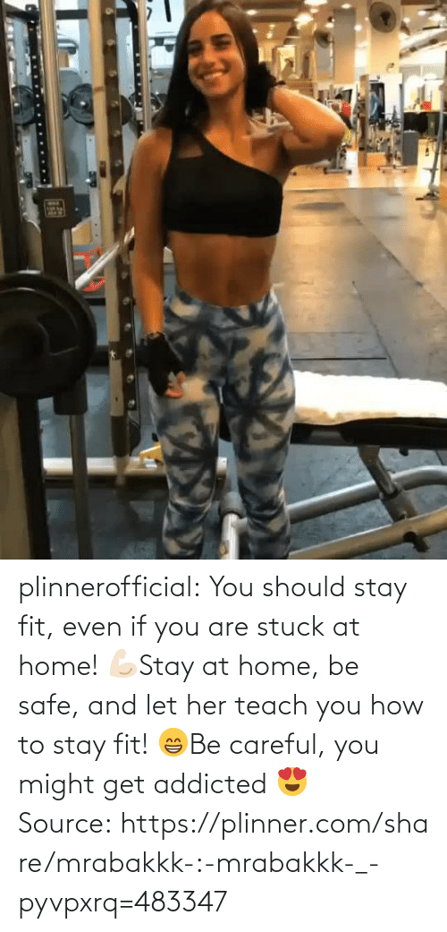 stuck: plinnerofficial: You should stay fit, even if you are stuck at home! 💪🏻Stay at home, be safe, and let her teach you how to stay fit! 😁Be careful, you might get addicted 😍 Source: https://plinner.com/share/mrabakkk-:-mrabakkk-_-pyvpxrq=483347