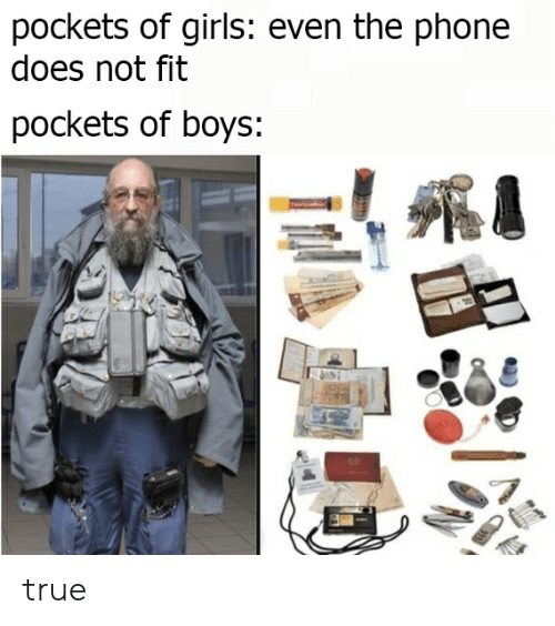 Funny, Girls, and Phone: pockets of girls: even the phone  does not fit  pockets of boys: true