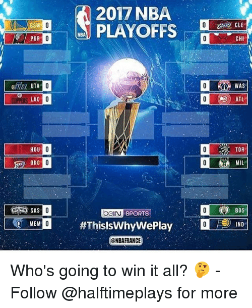 indee: POR  UTA  LAC  HOU  OKC  MEM  2017 NBA  CHI  WAS  TOR  MIL  Bos  UOGIN SPORTS  Weplay INDE  ONBA FRANCE Who's going to win it all? 🤔 - Follow @halftimeplays for more