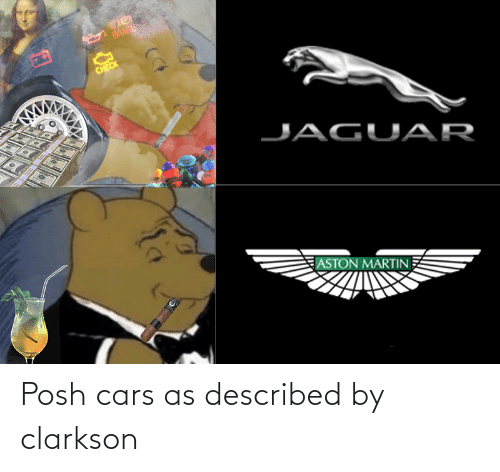 cars: Posh cars as described by clarkson