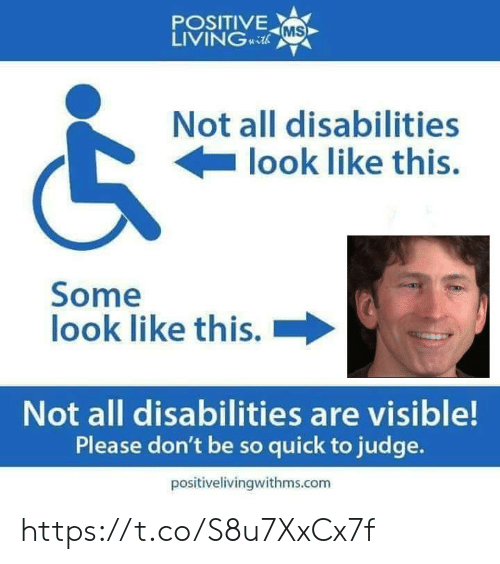 Visible: POSITIVE  LIVINGcth  MS  Not all disabilities  look like this.  Some  look like this.  Not all disabilities are visible!  Please don't be so quick to judge.  positivelivingwithms.com https://t.co/S8u7XxCx7f