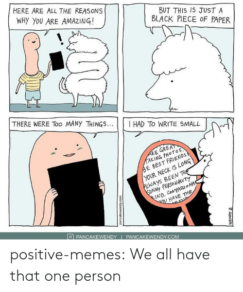 Positive Memes Tumblr: positive-memes:  We all have that one person