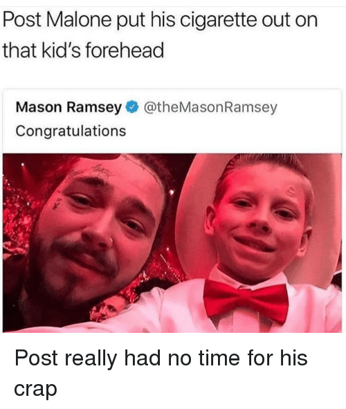 Post Malone Put His Cigarette Out on That Kid's Forehead ...