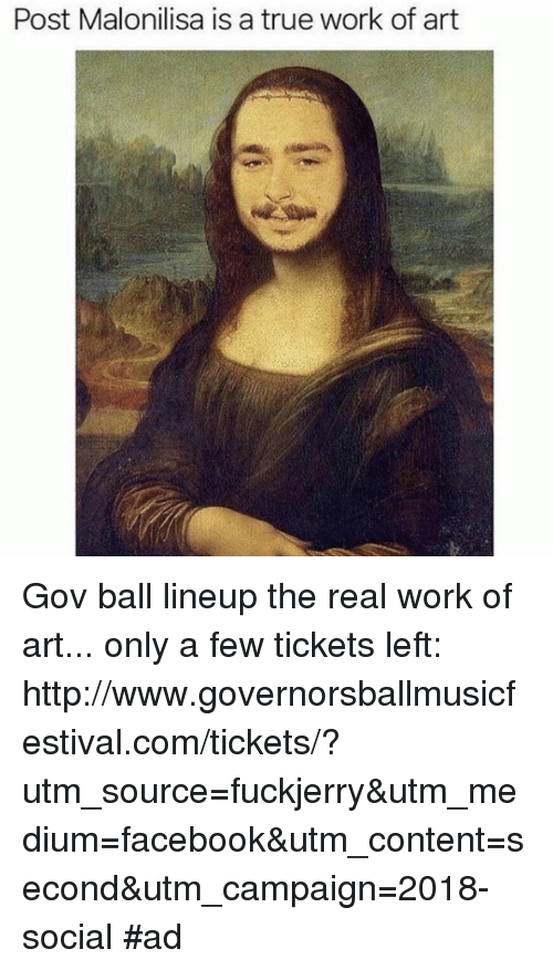 Fuckjerry: Post Malonilisa is a true work of art Gov ball lineup the real work of art... only a few tickets left: http://www.governorsballmusicfestival.com/tickets/?utm_source=fuckjerry&utm_medium=facebook&utm_content=second&utm_campaign=2018-social #ad