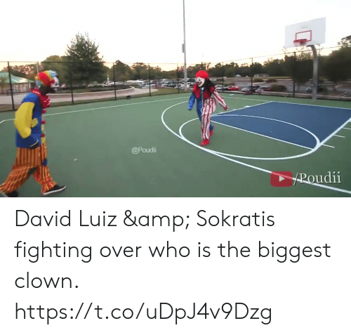 Memes, David Luiz, and 🤖: @Poudi  HROudii David Luiz & Sokratis fighting over who is the biggest clown.  https://t.co/uDpJ4v9Dzg