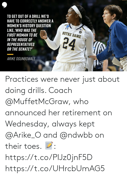 Wednesday: Practices were never just about doing drills. Coach @MuffetMcGraw, who announced her retirement on Wednesday, always kept @Arike_O and @ndwbb on their toes.  📝: https://t.co/PIJz0jnF5D https://t.co/UHrcbUmAG5