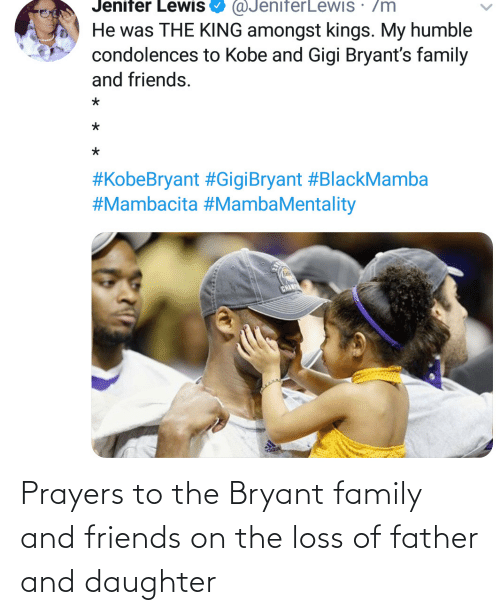 daughter: Prayers to the Bryant family and friends on the loss of father and daughter