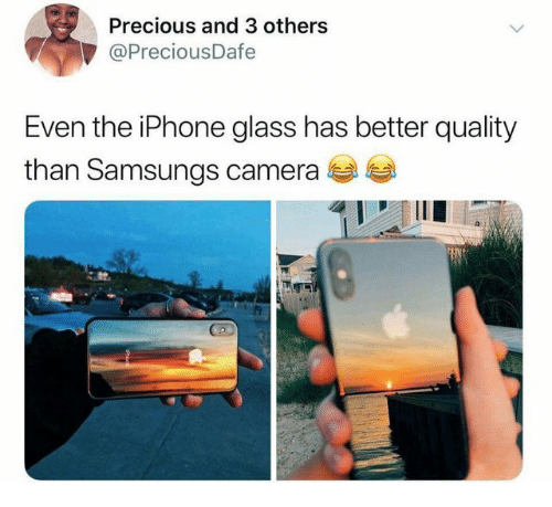 the iphone: Precious and 3 others  @PreciousDafe  Even the iPhone glass has better quality  than Samsungs camera