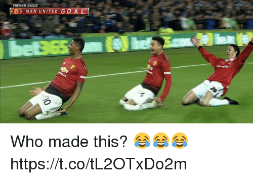 Who Made This: PREMIER LEAGUE  MAN UNITED GO AL  SHARP Who made this? 😂😂😂 https://t.co/tL2OTxDo2m