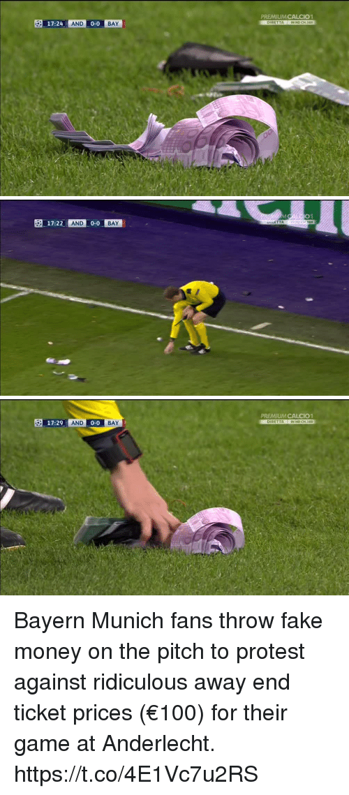 Fake, Memes, and Money: PREMIUMCALCIO1  DIRETTA IN HD CH.388  17:24 AND 0-0  BAY   01  17:22  AND  0-0  BAY  TTA   PREMIUM CALCIO1  DIRETTA IN HD CH 388  17:29AND 0-0  BAY Bayern Munich fans throw fake money on the pitch to protest against ridiculous away end ticket prices (€100) for their game at Anderlecht. https://t.co/4E1Vc7u2RS
