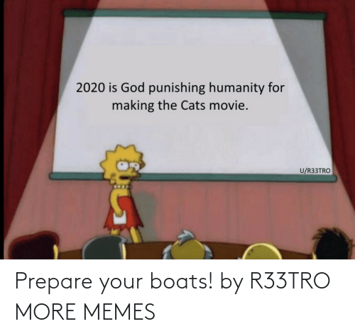 Boats: Prepare your boats! by R33TRO MORE MEMES