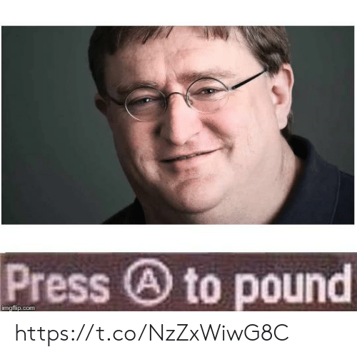 pound: Press to pound  imgflip.com https://t.co/NzZxWiwG8C