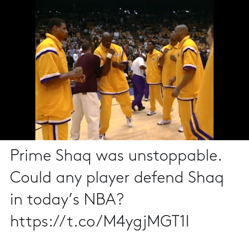 Shaq: Prime Shaq was unstoppable. Could any player defend Shaq in today's NBA?  https://t.co/M4ygjMGT1I